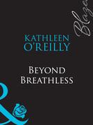 Beyond Breathless (Mills & Boon Blaze) (The Red Choo Diaries, Book 1)