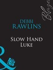 Slow Hand Luke (Mills & Boon Blaze)