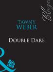 Double Dare (Mills & Boon Blaze)