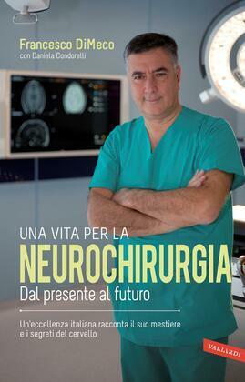 Una vita per la neurochirurgia