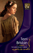 The Mercenary's Bride (Mills & Boon Historical) (The Knights of Brittany, Book 3)
