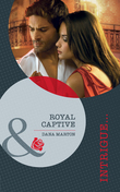 Royal Captive (Mills & Boon Intrigue) (Defending the Crown, Book 4)