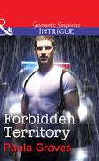 Forbidden Territory (Mills & Boon Intrigue)