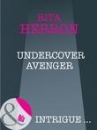 Undercover Avenger (Mills & Boon Intrigue) (Nighthawk Island, Book 4)