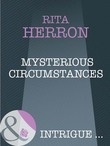 Mysterious Circumstances (Mills & Boon Intrigue) (Nighthawk Island, Book 6)