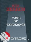 Vows of Vengeance (Mills & Boon Intrigue) (Nighthawk Island, Book 7)