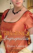 Regency Improprieties: Innocence and Impropriety / The Vanishing Viscountess (Mills & Boon M&B)