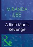 A Rich Man's Revenge (Mills & Boon Modern)