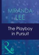 The Playboy In Pursuit (Mills & Boon Modern) (Australian Playboys, Book 3)
