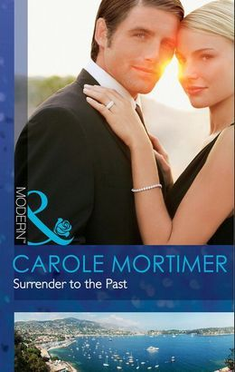 Surrender to the Past (Mills & Boon Modern)