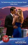 The Mediterranean Billionaire's Blackmail Bargain (Mills & Boon Modern)
