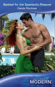 Bedded for the Spaniard's Pleasure (Mills & Boon Modern)