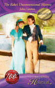 The Rake's Unconventional Mistress (Mills & Boon Historical)