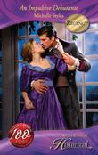 An Impulsive Debutante (Mills & Boon Historical)