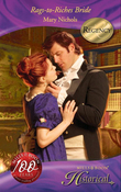 Rags-to-Riches Bride (Mills & Boon Historical)