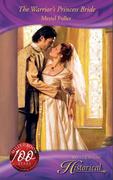 The Warrior's Princess Bride (Mills & Boon Historical)