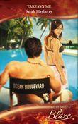 Take On Me (Mills & Boon Blaze) (Secret Lives of Daytime Divas, Book 1)