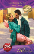 Scandalising the Ton (Mills & Boon Historical)