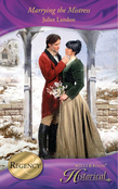 Marrying the Mistress (Mills & Boon Historical)
