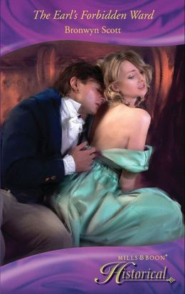 The Earl's Forbidden Ward (Mills & Boon Historical)