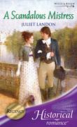 A Scandalous Mistress (Mills & Boon Historical)