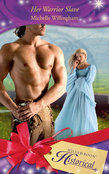 Her Warrior Slave (Mills & Boon Historical) (The MacEgan Brothers, Book 1)
