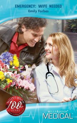 Emergency: Wife Needed (Mills & Boon Medical)
