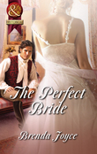 The Perfect Bride (Mills & Boon Superhistorical)
