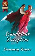 Scandalous Deception (Mills & Boon Superhistorical)