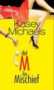 Dial M for Mischief (The Sunshine Girls, Book 1)