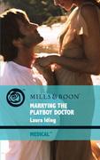 Marrying the Playboy Doctor (Mills & Boon Medical) (Cedar Bluff Hospital, Book 1)