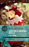 Expecting a Christmas Miracle (Mills & Boon Medical) (Cedar Bluff Hospital, Book 2)