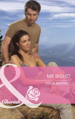 Mr Right? (Mills & Boon Cherish) (Montana, Book 18)