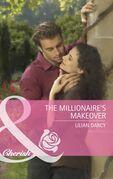 The Millionaire's Makeover (Mills & Boon Cherish)