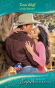 Texas Bluff (Mills & Boon Superromance) (Texas Hold 'Em, Book 5)