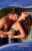 The Millionaire's Misbehaving Mistress (Mills & Boon Modern Heat)