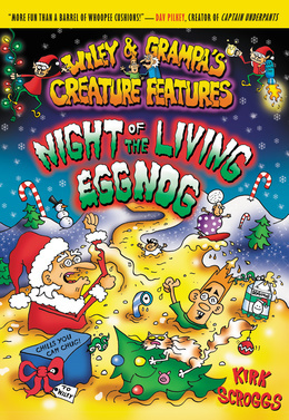 Wiley & Grampa #7: Night of the Living Eggnog