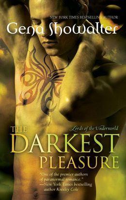 The Darkest Pleasure (Lords of the Underworld, Book 3)