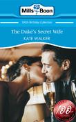 The Duke's Secret Wife (Mills & Boon Short Stories)