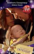 Newborn Conspiracy (Mills & Boon Intrigue)