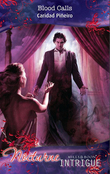 Blood Calls (Mills & Boon Intrigue) (Nocturne, Book 10)