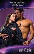 Out Of Uniform (Mills & Boon Intrigue) (Wingmen Warriors, Book 11)