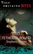 Wild, Tethered, Bound (Mills & Boon Nocturne Bites)