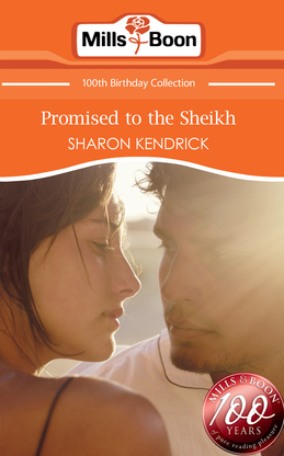 Promised to the Sheikh (Mills & Boon Short Stories)