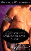 The Viking's Forbidden Love-Slave (Mills & Boon Historical Undone) (The MacEgan Brothers)