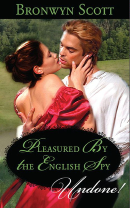 Pleasured by the English Spy (Mills & Boon Historical Undone)