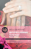 Mistletoe & Marriage: Snowbound Cowboy (Christmas Treats, Book 5) / A Bride for Rocking H Ranch (Christmas Treats, Book 6) (Mills & Boon Romance)