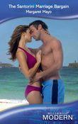 The Santorini Marriage Bargain (Mills & Boon Modern)