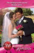 The Bridegroom's Secret (Mills & Boon Romance) (The Wedding Planners, Book 9)
