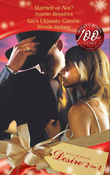 Married Or Not?: Married or Not? / Ian's Ultimate Gamble (Mills & Boon Desire)